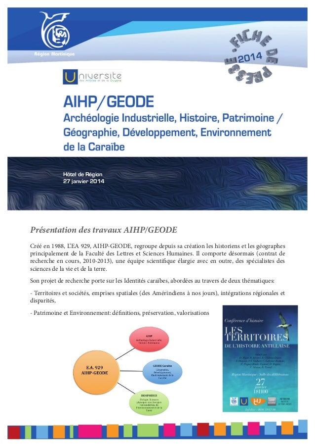 Hôtel de Région 27 janvier 2014  Présentation des travaux AIHP/GEODE Créé en 1988, L'EA 929, AIHP-GEODE, regroupe depuis s...