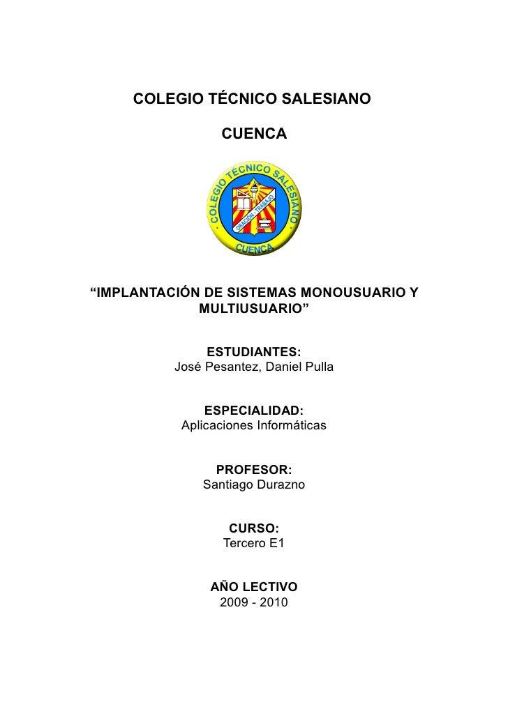 """COLEGIO TÉCNICO SALESIANO                   CUENCA     """"IMPLANTACIÓN DE SISTEMAS MONOUSUARIO Y              MULTIUSUARIO"""" ..."""