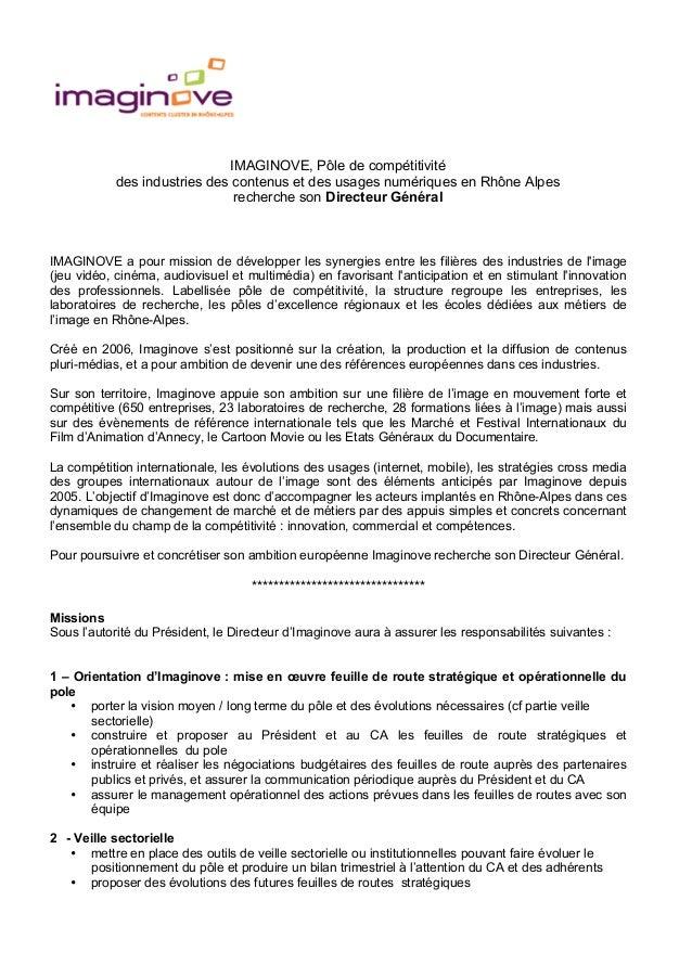 IMAGINOVE, Pôle de compétitivité des industries des contenus et des usages numériques en Rhône Alpes recherche son Directe...
