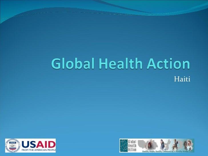 Global Health Action - Haiti