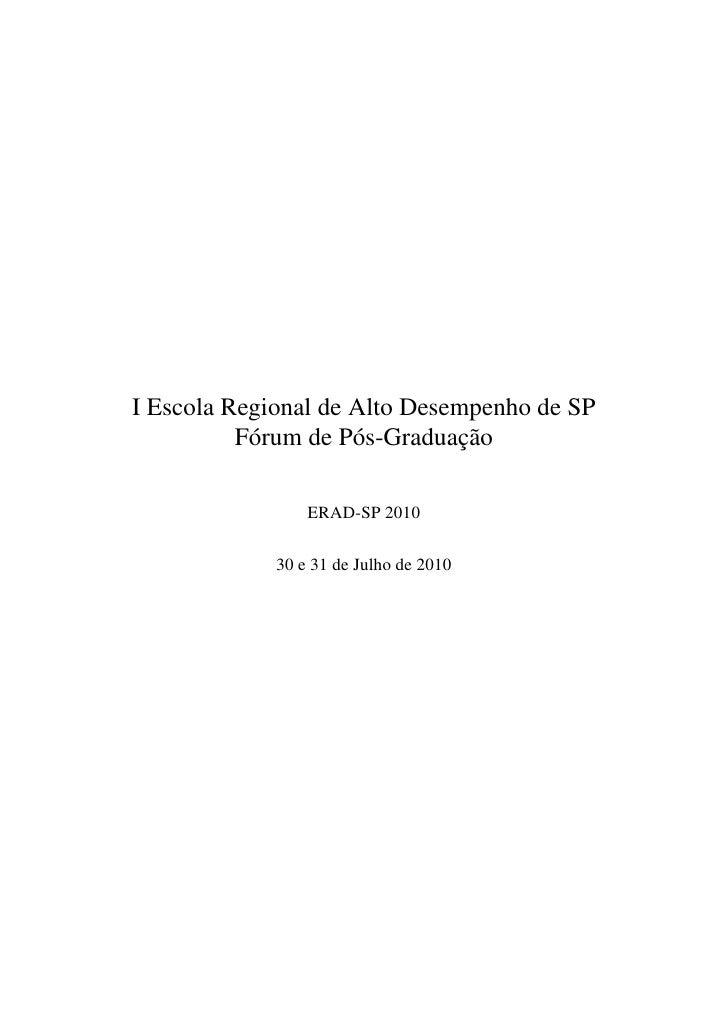 I Escola Regional de Alto Desempenho de SP            o         o         ¸˜           F´ rum de P´ s-Graduacao           ...