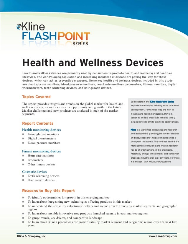 Health and Wellness Devices   Health and wellness devices are primarily used by consumers to promote health and wellbeing ...