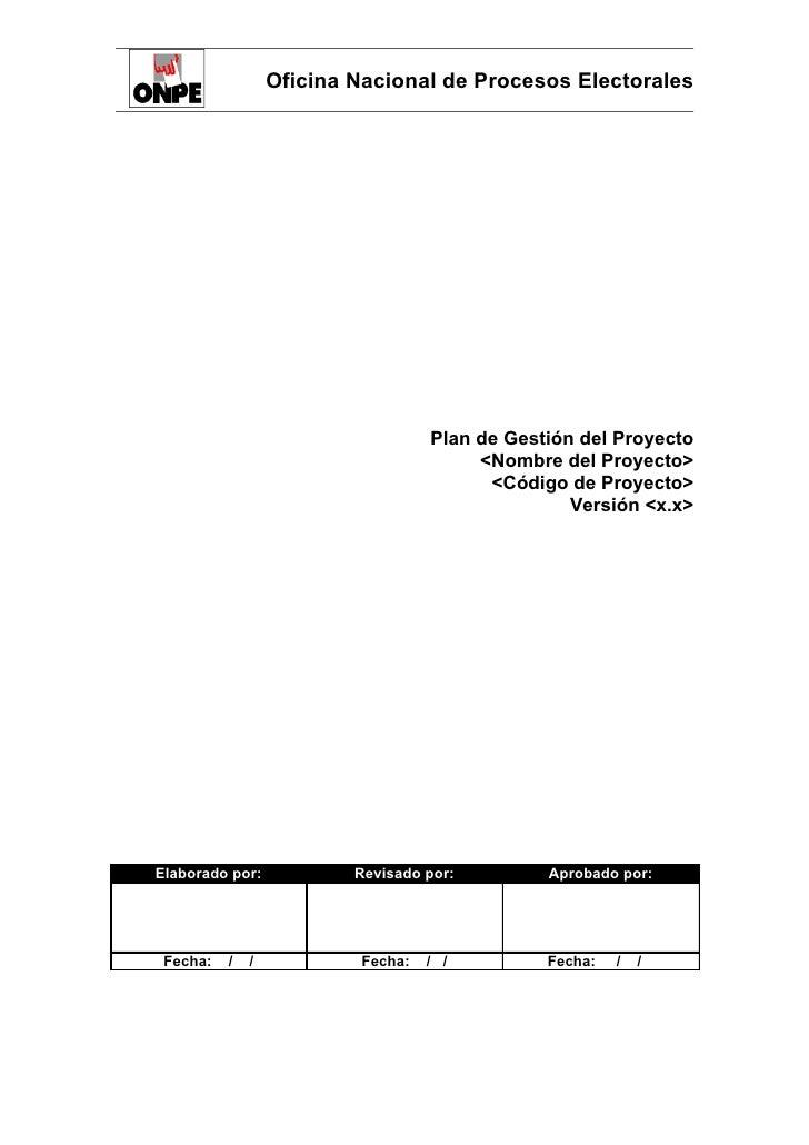 Oficina Nacional de Procesos Electorales                                   Plan de Gestión del Proyecto                   ...