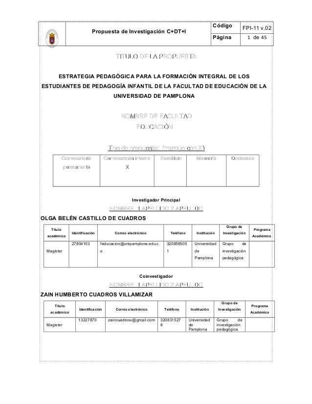 Propuesta de Investigación C+DT+I Código FPI-11 v.02 Página 1 de 45 TITULO DE LA PROPUESTATITULO DE LA PROPUESTA ESTRATEGI...