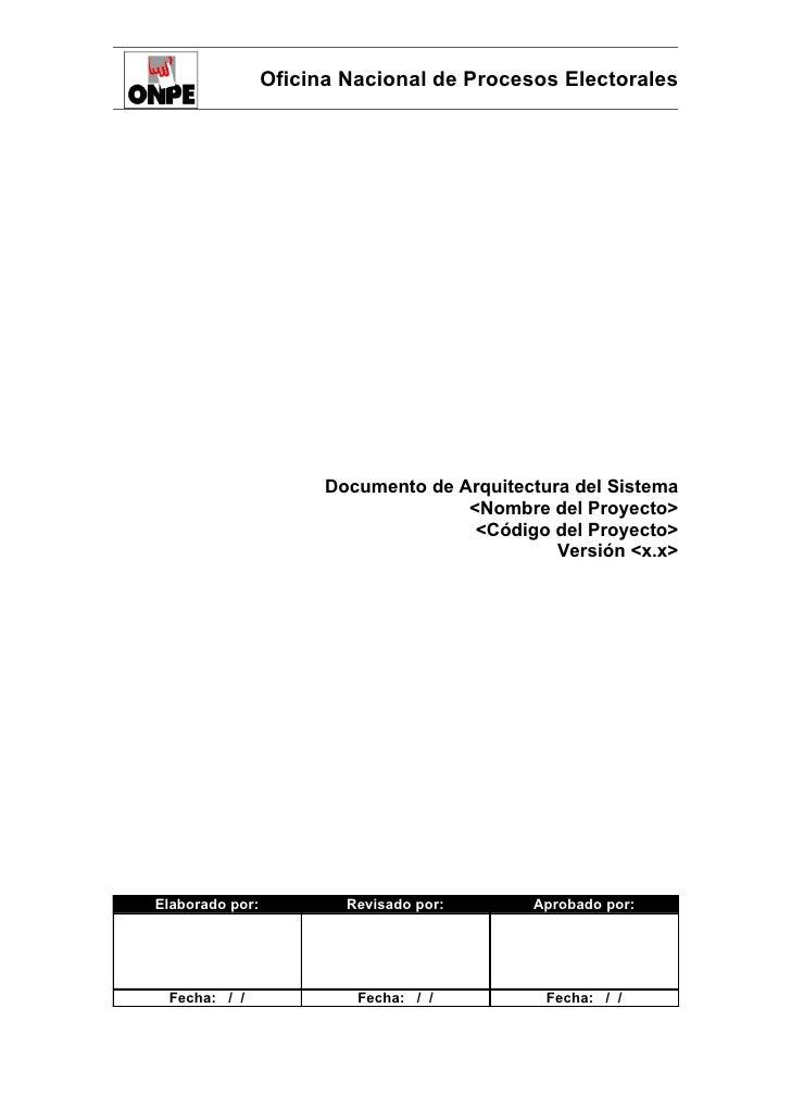 Oficina Nacional de Procesos Electorales                       Documento de Arquitectura del Sistema                      ...