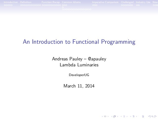An Introduction to Functional Programming - DeveloperUG - 20140311