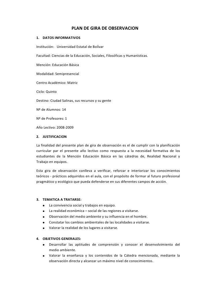 PLAN DE GIRA DE OBSERVACION<br />DATOS INFORMATIVOS<br />Institución:   Universidad Estatal de Bolívar<br />Facultad: Cien...