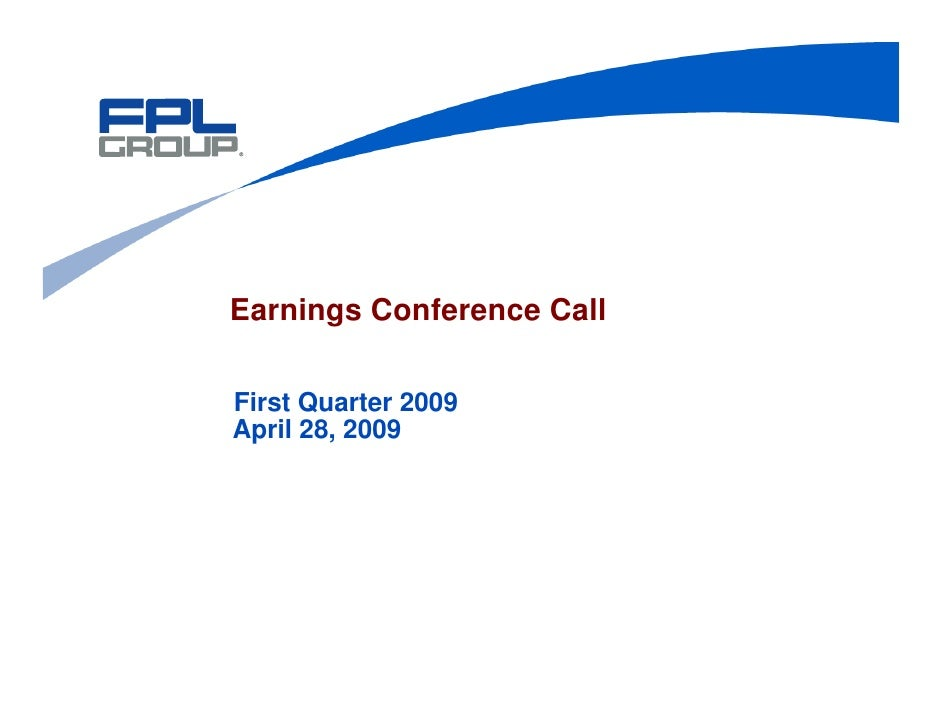 Earnings Conference Call  First Quarter 2009 April 28, 2009