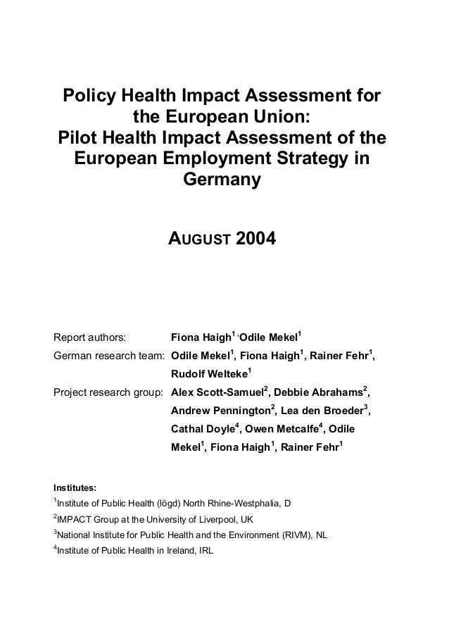 Policy Health Impact Assessment for the European Union: Pilot Health Impact Assessment of the European Employment Strategy...