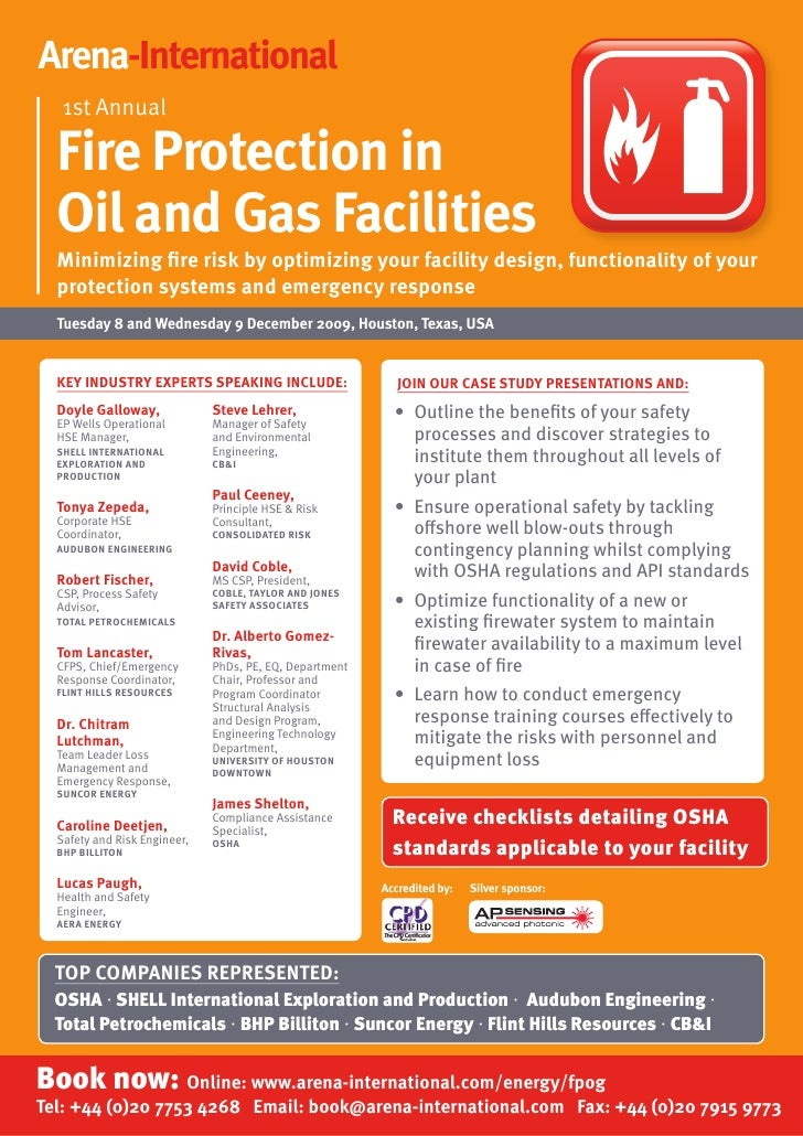 Arena-International    1st Annual    Fire Protection in   Oil and Gas Facilities   Minimizing fire risk by optimizing your...