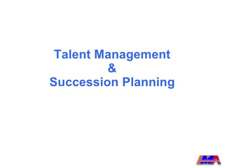 Talent Management  &  Succession Planning