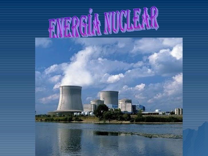 F:\Power Point\EnergíA Nuclear
