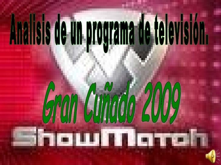 Gran Cuñado 2009