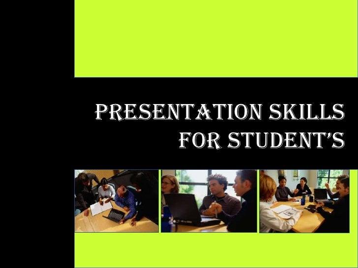 Presentation Skill For Student's