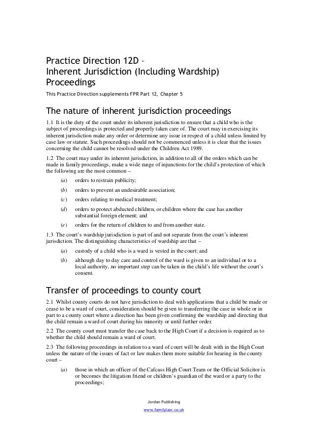 Practice Direction 12D –Inherent Jurisdiction (Including Wardship)ProceedingsThis Practice Direction supplements FPR Part ...