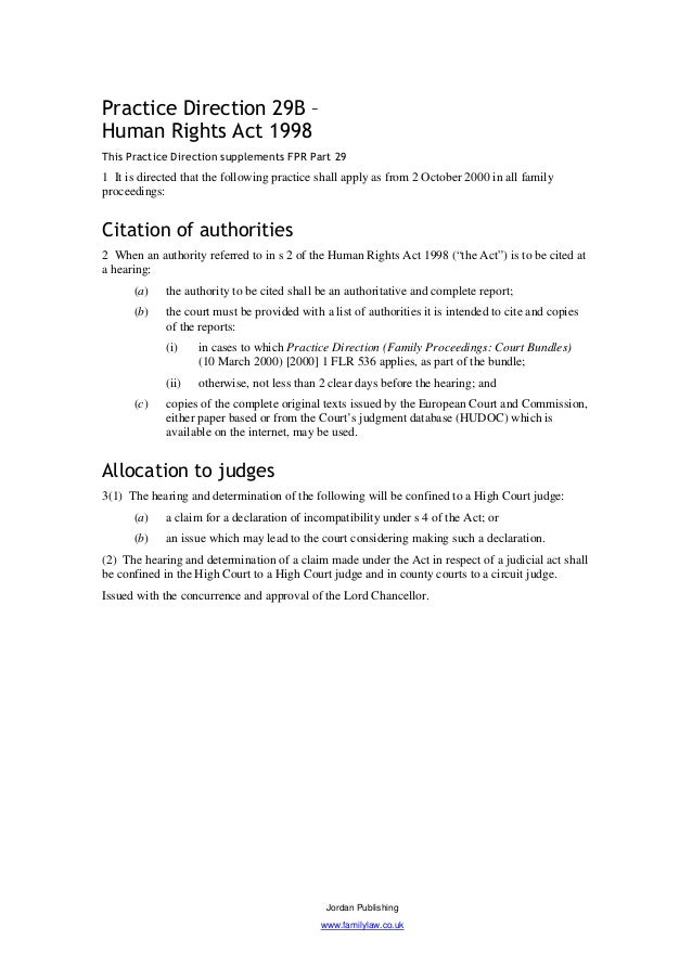 Practice Direction 29B –Human Rights Act 1998This Practice Direction supplements FPR Part 291 It is directed that the foll...
