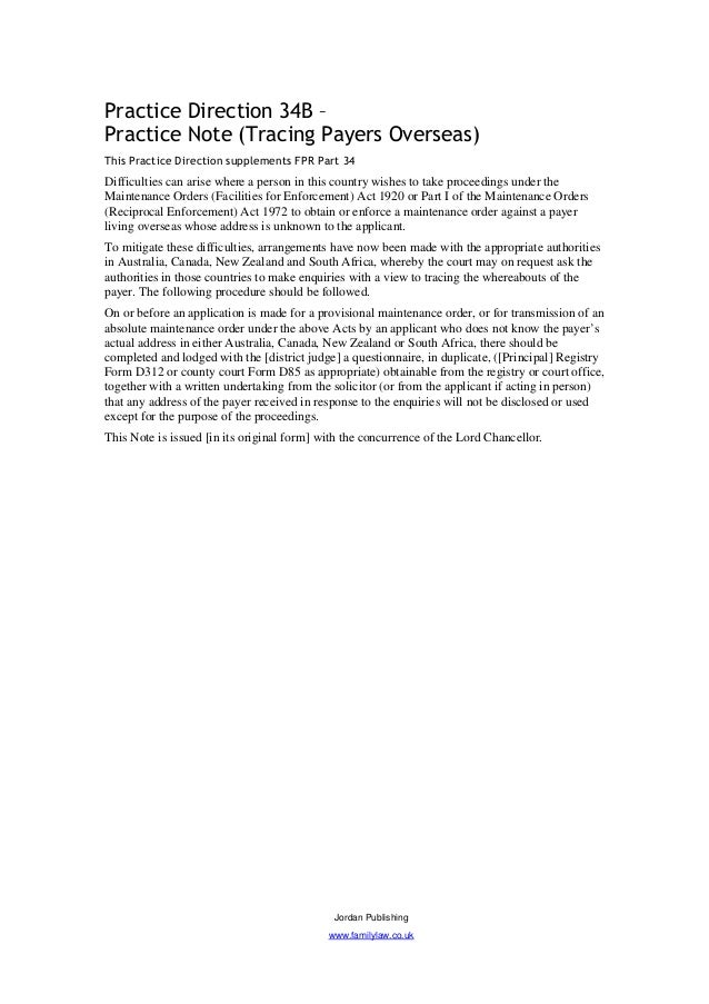 Practice Direction 34B –Practice Note (Tracing Payers Overseas)This Practice Direction supplements FPR Part 34Difficulties...