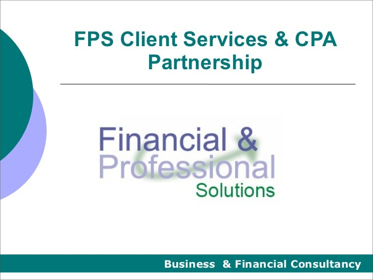 FPS Client Services & CPA       Partnership        Business & Financial Consultancy