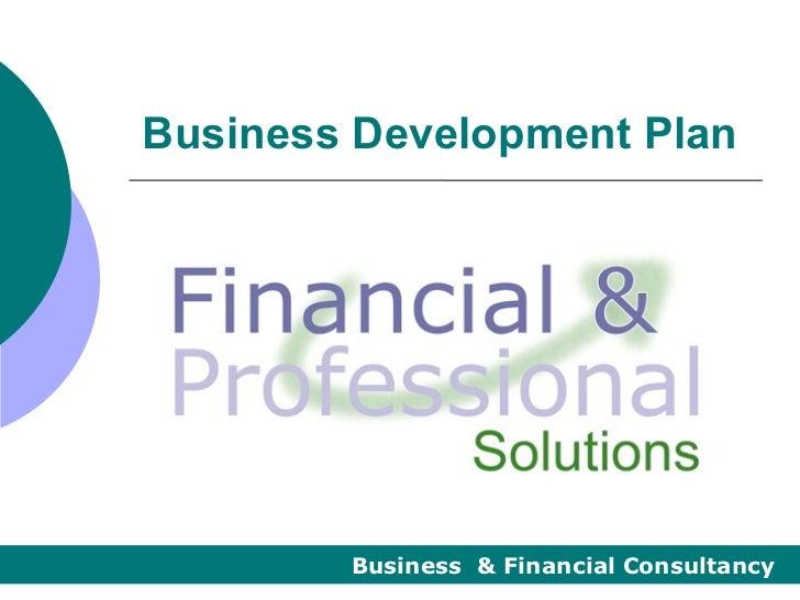 Business Development Plan        Business & Financial Consultancy