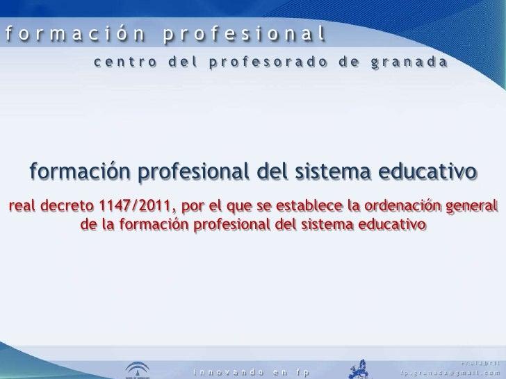 formación profesional<br />centro del profesorado de granada<br />formación profesional del sistema educativo <br />real d...