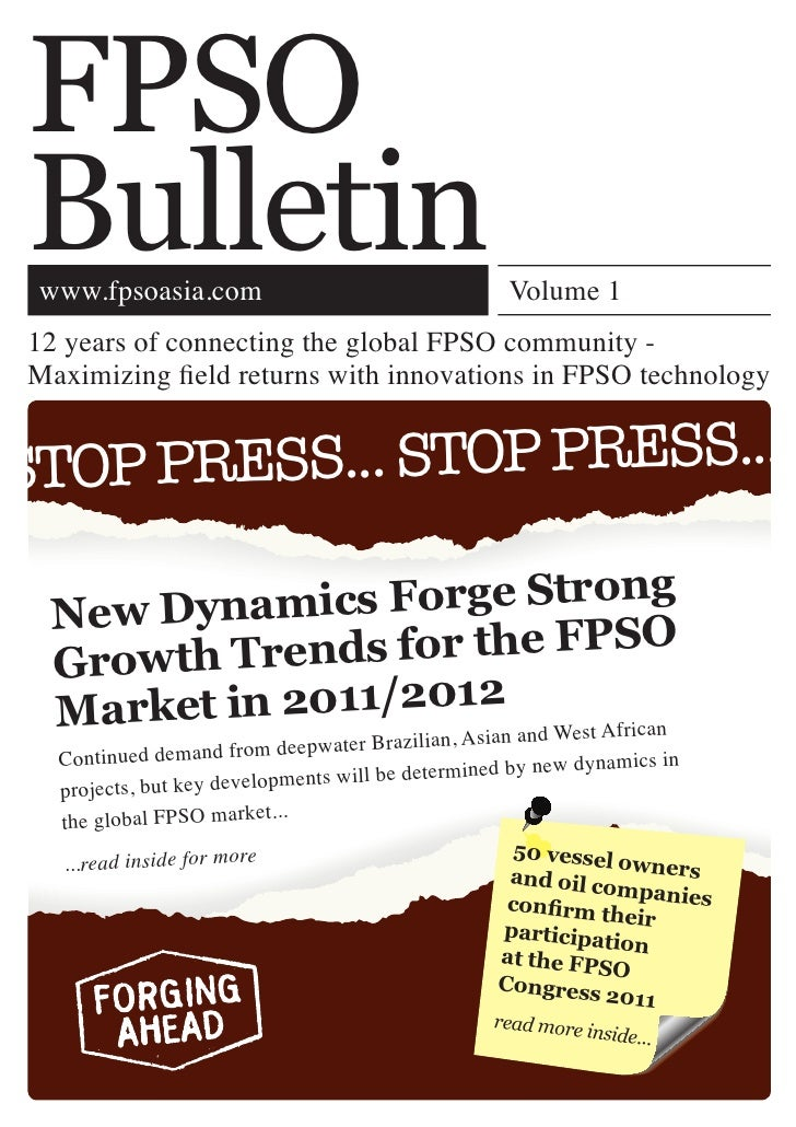 FPSOBulletin www.fpsoasia.com                                   Volume 112 years of connecting the global FPSO community -...
