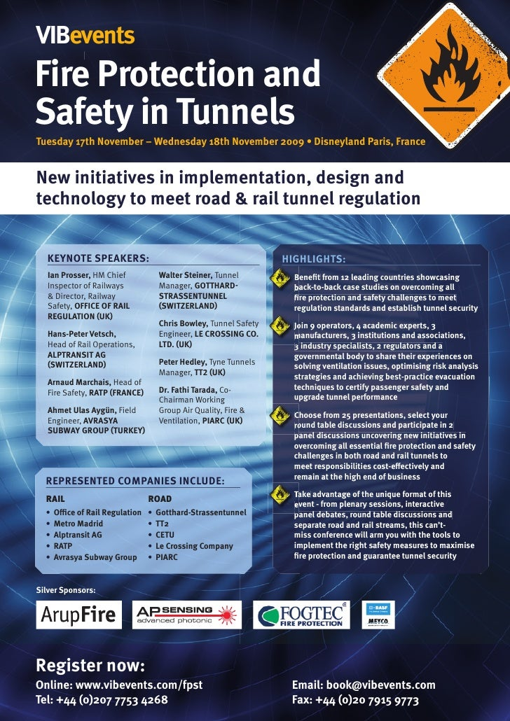 vIbevents 1st Annual  Fire Protection and Safety in Tunnels Tuesday 17th november – Wednesday 18th november 2009 • Disneyl...
