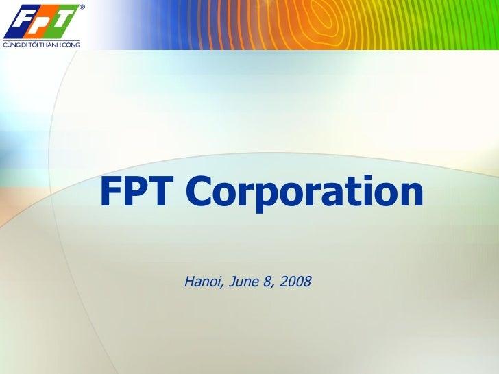 FPT Corporation   Hanoi,  June 3, 2009