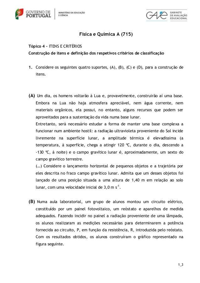 Física e Química A (715)Tópico 4 – ITENS E CRITÉRIOSConstrução de itens e definição dos respetivos critérios de classifica...