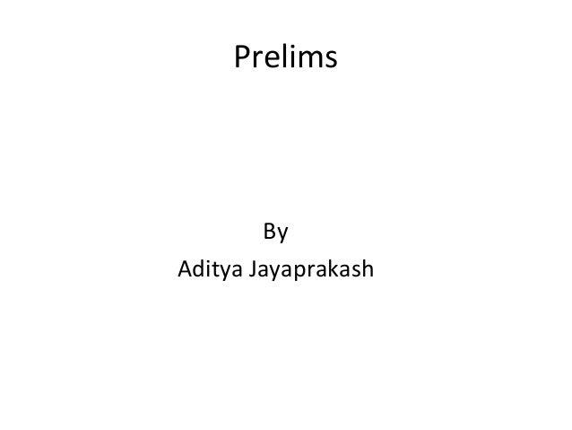 Prelims        ByAditya Jayaprakash