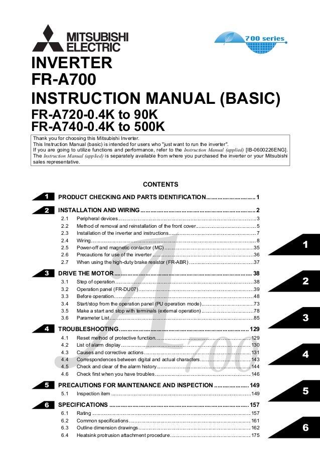 FR-A700 INSTRUCTION MANUAL (BASIC) FR-A720-0.4K to 90K FR-A740-0.4K to 500K INVERTER IB(NA)-0600225ENG-C(0509)MEE Printed ...