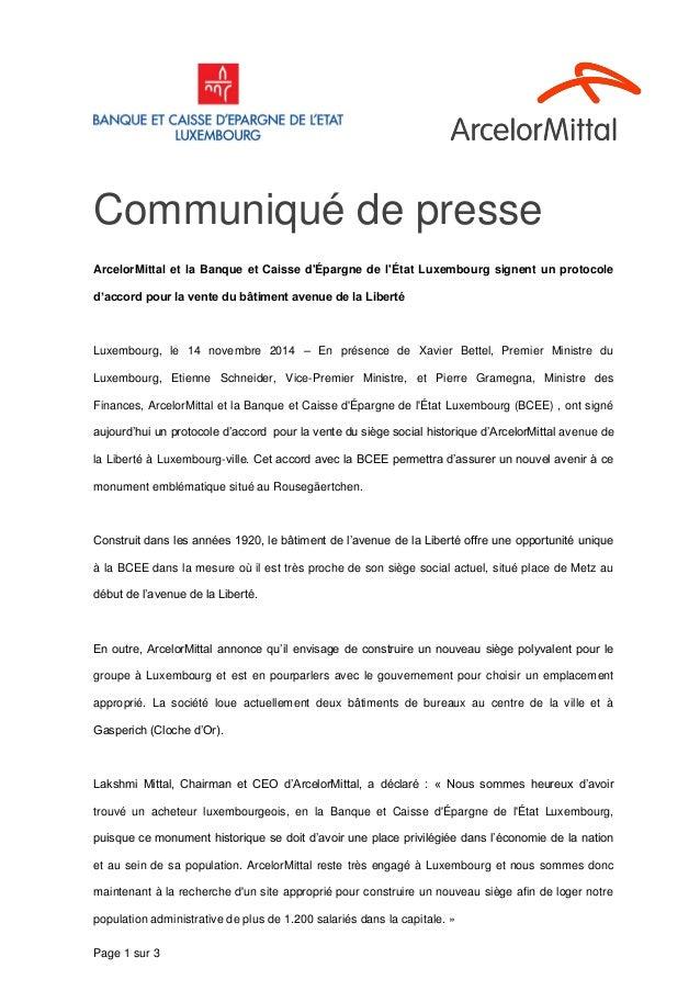 Page 1 sur 3 ArcelorMittal et la Banque et Caisse d'Épargne de l'État Luxembourg signent un protocole d'accord pour la ven...