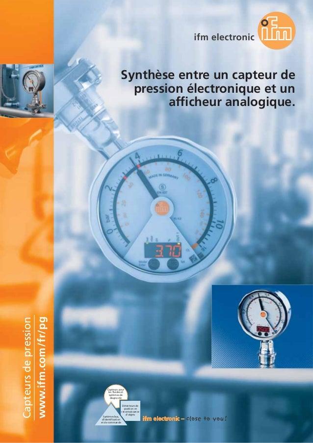 www.ifm.com/fr/pg Capteursdepression Capteurs pour les fluides et systèmes de diagnostic Détecteurs de position et reconna...