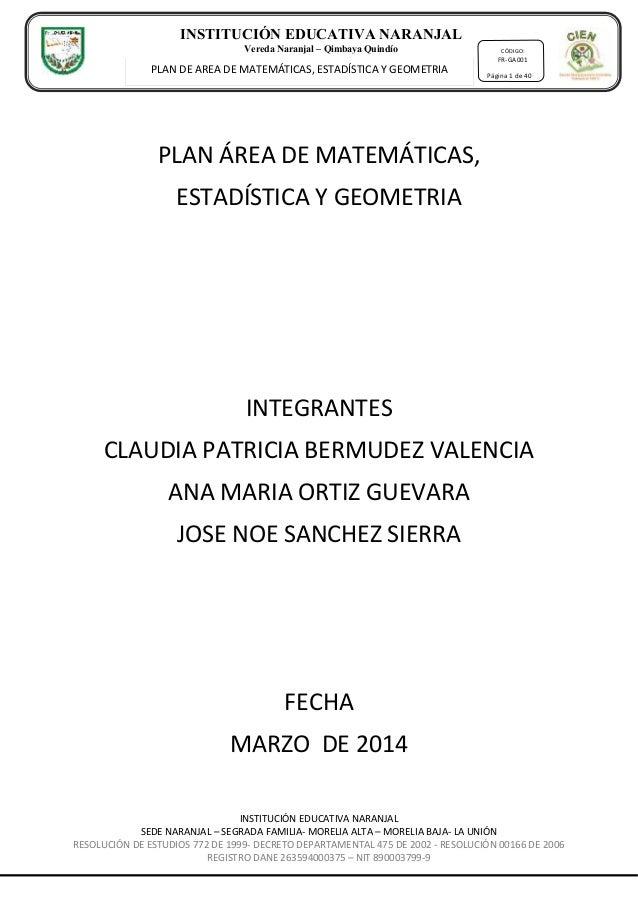 INSTITUCIÓN EDUCATIVA NARANJAL SEDE NARANJAL – SEGRADA FAMILIA- MORELIA ALTA – MORELIA BAJA- LA UNIÓN RESOLUCIÓN DE ESTUDI...