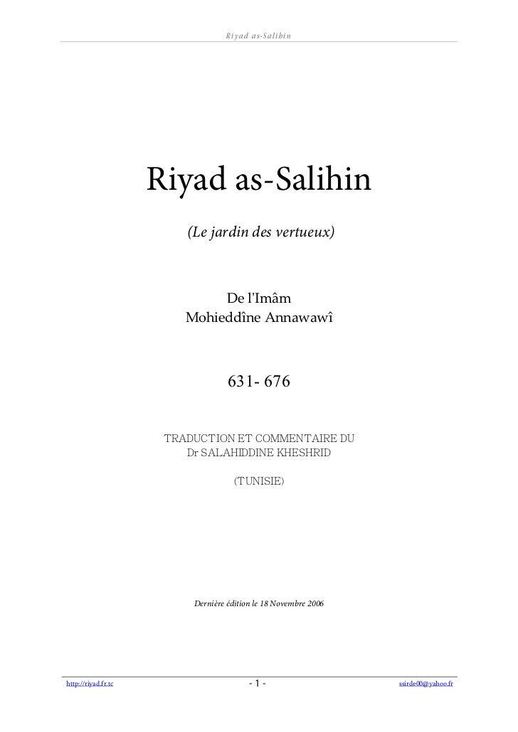 R i ya d a s- Sa l ih in                     Riyad as-Salihin                       (Le jardin des vertueux)              ...