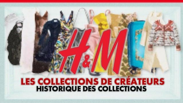 LES COLLECTIONS DE CRÉATEURS HISTORIQUE DES COLLECTIONS