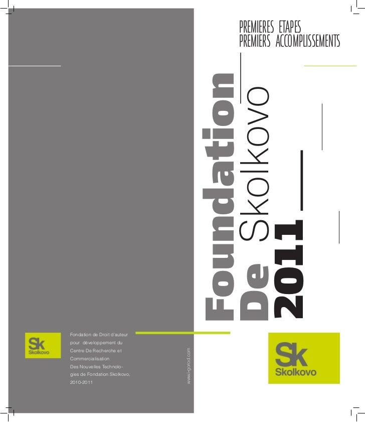 Foundation de Skolkovo 2011