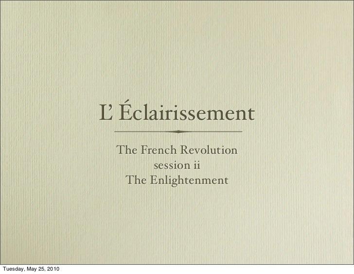 L Éclairissement                          '                          The French Revolution                                ...