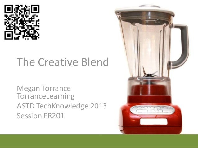 FR201 - The Creative Blend: New Tools to Engage Learners