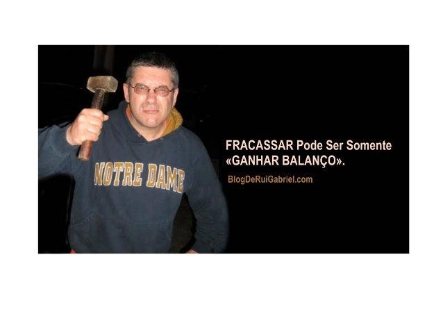 Fracassei Nos Meus Primeiros 90 Dias Rui Manuel De Matos Amado Gabriel / May 25, 2015 / Tags: 90 dias, Empower Network, fr...
