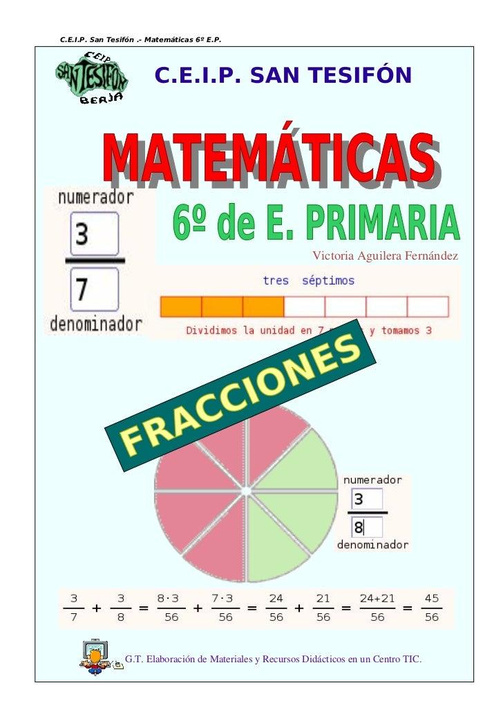 C.E.I.P. San Tesifón .- Matemáticas 6º E.P.                                                             VictoriaAguilera...