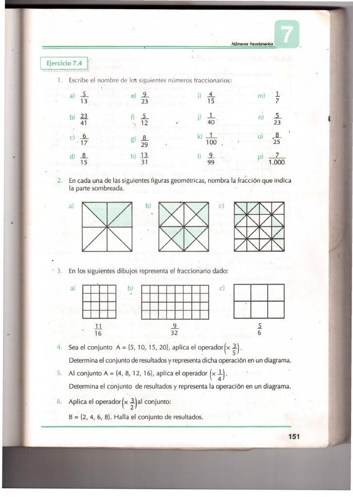 Ejercicio 7.4    1.   Escribe el nombre de         100s siguientes números fraccionarios:         a)     í                ...
