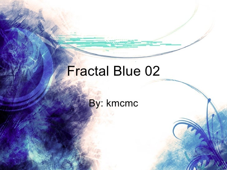 Fractal Blue 02 By: kmcmc