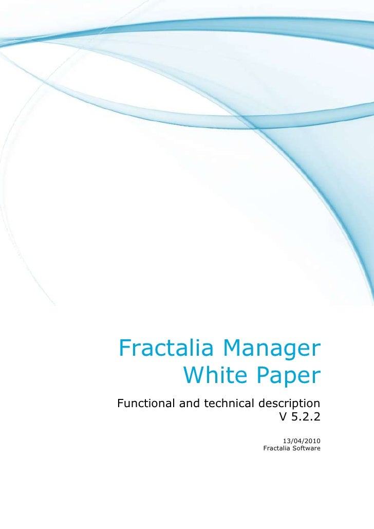 Fractalia Manager       White Paper Functional and technical description                             V 5.2.2              ...