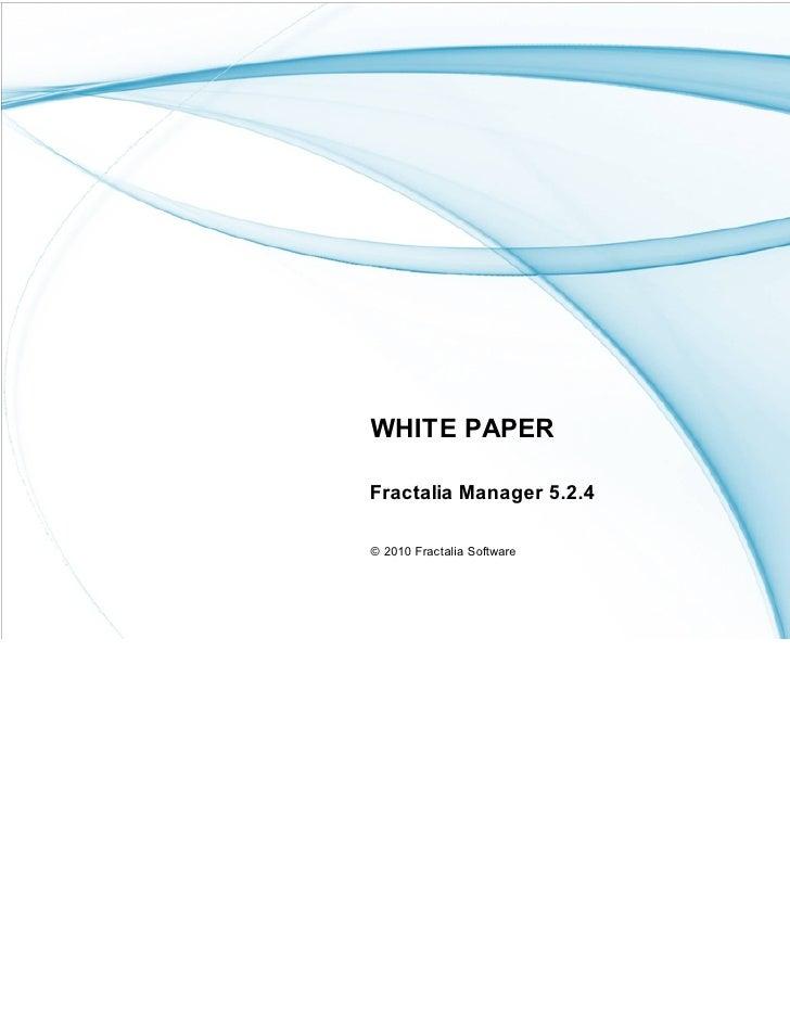 WHITE PAPER  Fractalia Manager 5.2.4  © 2010 Fractalia Software