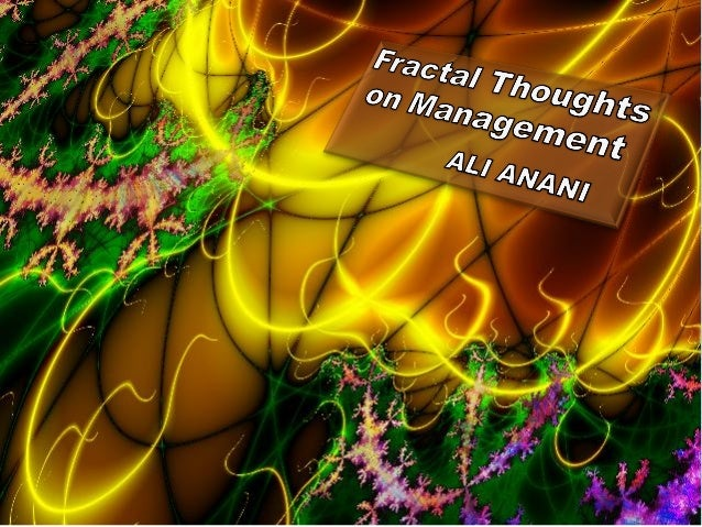 Fractal thoughts on management