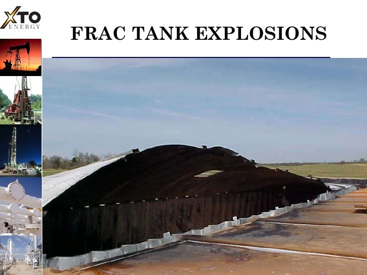 FRAC TANK EXPLOSIONS