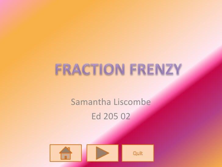 Samantha Liscombe     Ed 205 02