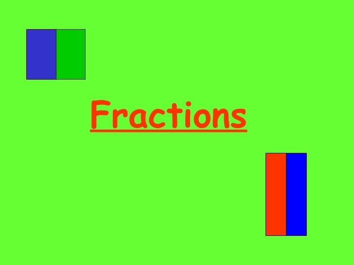 Fractions 1/2, 1/4, 3/4