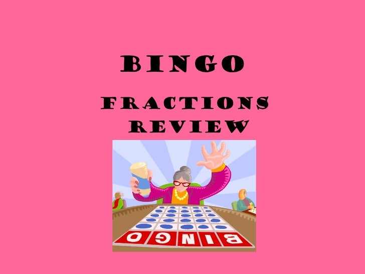 Fractions review bingo