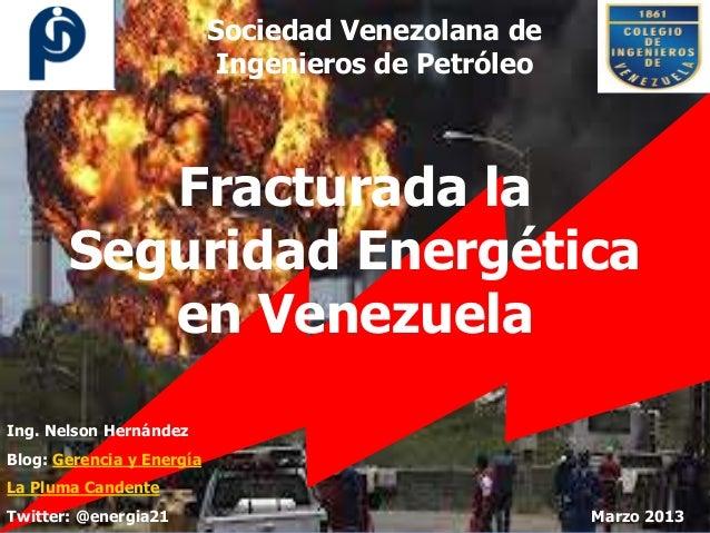 Fracturada la seguridad energetica en Venezuela (SVIP)
